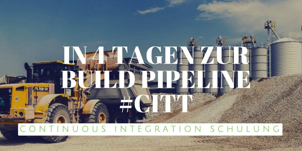 Continuous Integration Schulung
