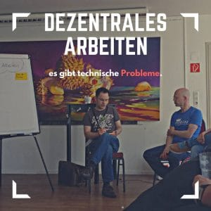 Agile Team - Dezentrales Arbeiten