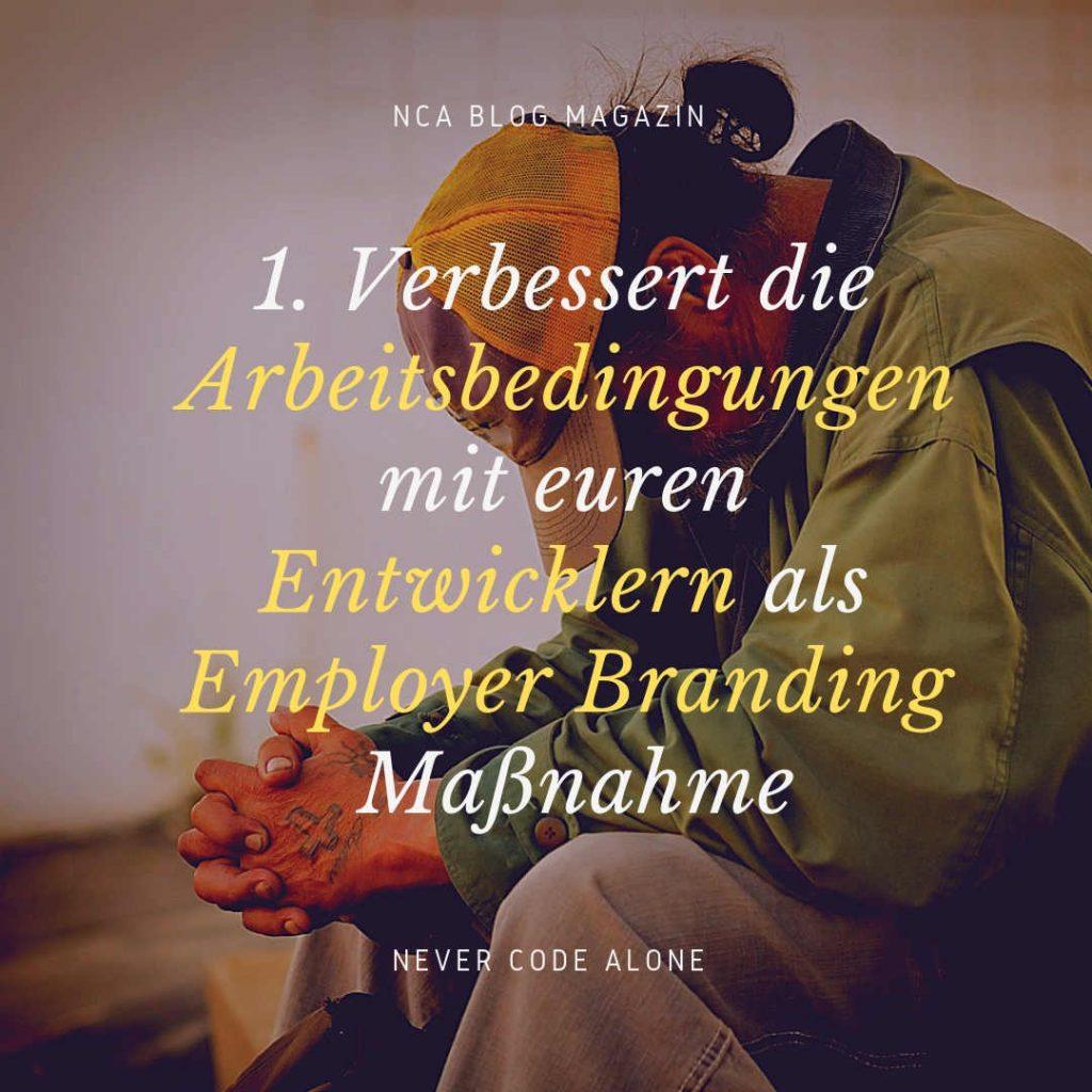 Arbeitsbedingungen Employer Branding