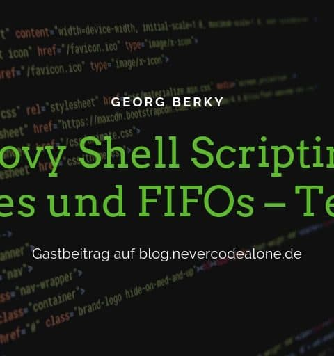 Groovy Shell Scripting – Pipes und FIFOs – Teil 2