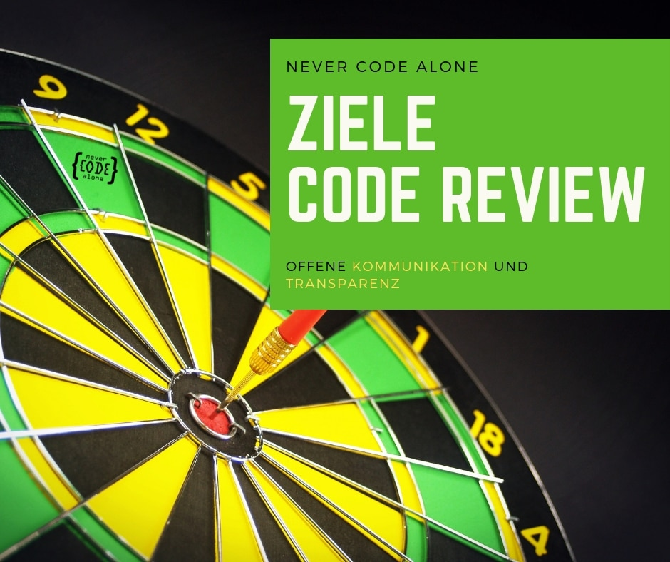 Ziele Code Reviews