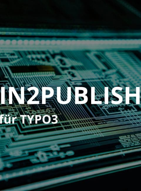 in2publish – ein anderer Ansatz für Workspaces in TYPO3