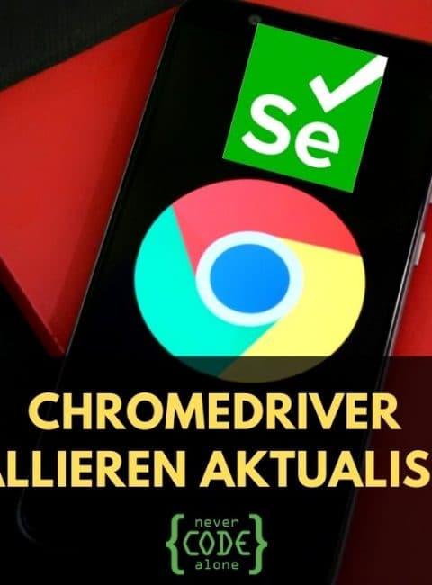 Chromedriver auf Linux installieren und aktualisieren